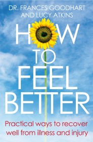 Jump to: How To Feel Better by Dr. Frances Goodhart and Lucy Atkins