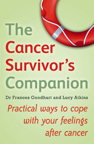 The Cancer Survivor's Companion by Dr. Frances Goodhart and Lucy Atkins